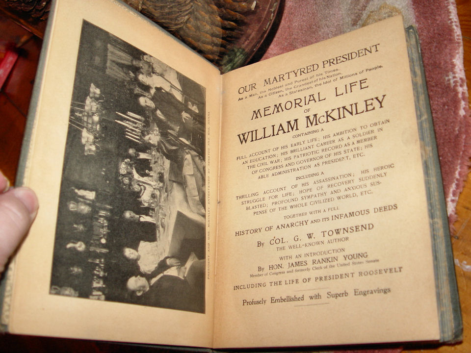 Memorial Life of William                                         McKinley; Our Martyred                                         President. Hardcover – 1901 by                                         G.W. TOWNSEND