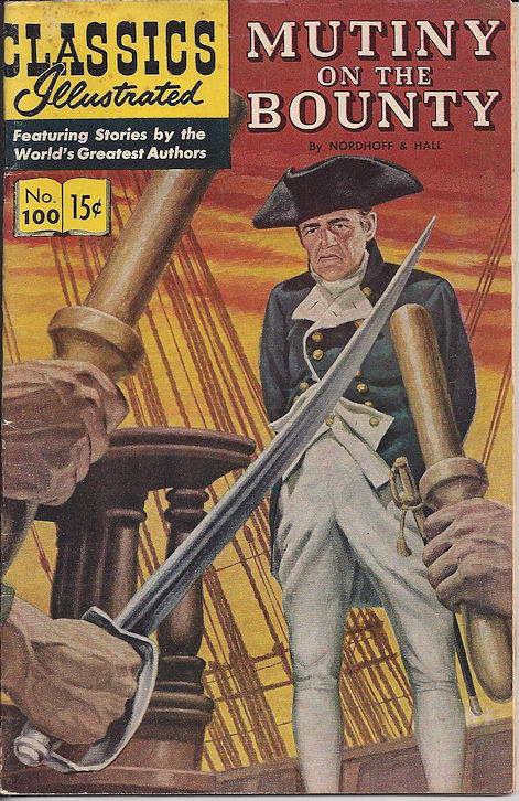 Classic Illustrated No. 100                                         Mutiny on the Bounty 1952
