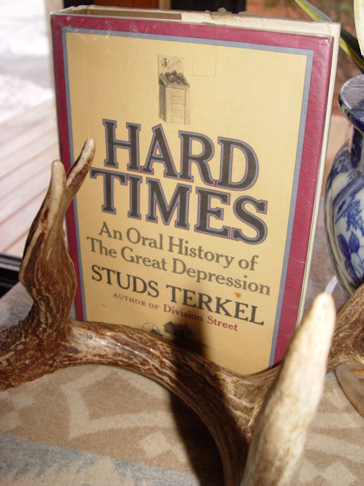 Hard Times ~ An Oral                                         History of The Great Depression                                         (Studs Terkel) 1970