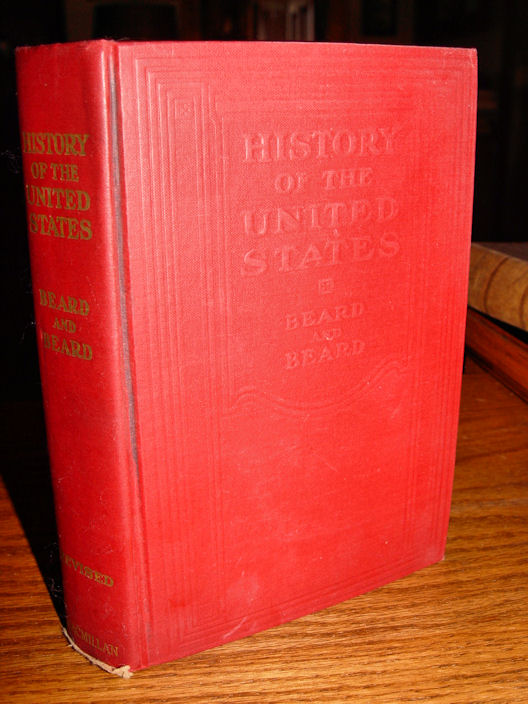 History of the United                                         States, A Study in American                                         Civilization. 1947 Beard and                                         Beard