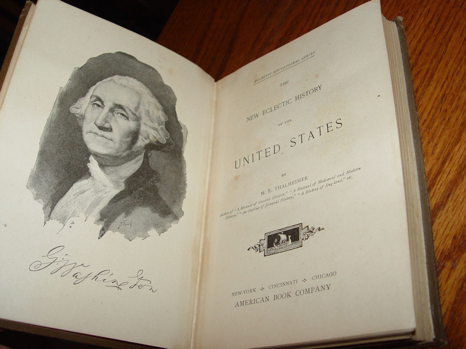 New Eclectic History of the                                         United States 1881 & 1890 By                                         M E Thalheimer ; American Book                                         Co. Rare