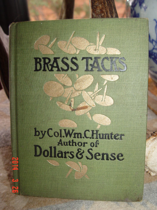 Brass Tacks: Capsule                                         Optimism (1910) First Edition –                                         by William Crosbie Hunter The                                         Reilly Britton Co, Chicago