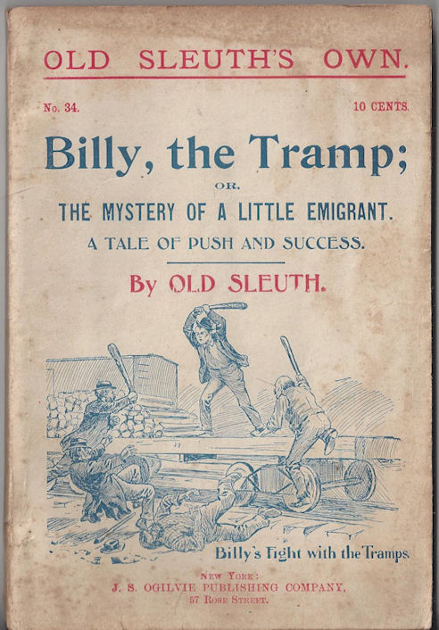 No 34 -- Billy, the Tramp;                                         or, A Tale of Push and Success                                         by Old Sleuth 1895
