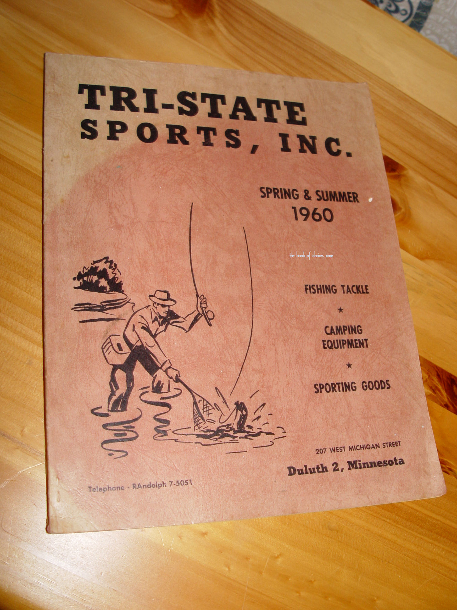 Tri-State Sports, Inc                                         Spring & Summer 1960                                         sportsman catalog ~ Fishing                                         Tackle, Traps, Hunting Rifles,                                         Camping and more