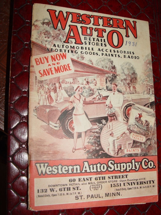 Western Auto Supply Co.                                         Vintage Catalog 1931 St. Paul                                         Minnesota ~ Fishing Tackle,                                         Model A, Bicylcle, Paints, Golf,                                         Camping & More