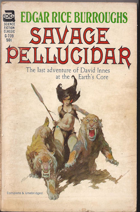 SAVAGE PELLUCIDAR ; RARE                                     FRAZETTA ART on ACE BOOK # G-739                                     EDGAR RICE BURROUGHS 1963