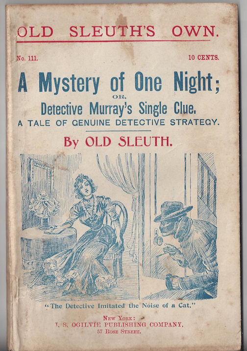 No 126 -- A Detective's                                         Daughter; An Extraordinary                                         Narrative by Old Sleuth 1898