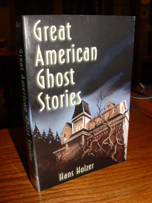 Great American Ghost                                         Stories by Hans Holzer (1990,                                         Book)