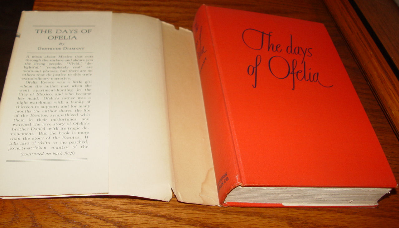 The Days Of Ofelia 1942                                         Vintage Book By Gertrude Diamant                                         Illustrated By John O' Hara                                         Cosgrave II