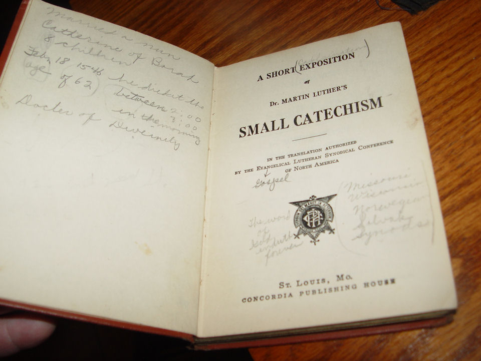 A short Exposition of Dr.                                         Martin Luther's Small Catechism,                                         In the Translation Authorized by                                         the Evangelical Lutheran                                         Synodical Conference of North                                         America - 1912, Concordia                                         Publishing House