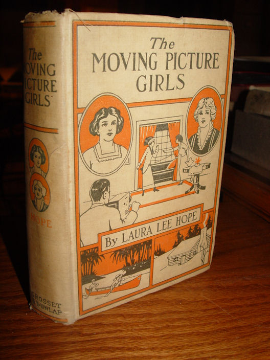 Laura Lee Hope, The Moving                                         Picture Girls, First of the                                         Series, rare 1914 original                                         edition