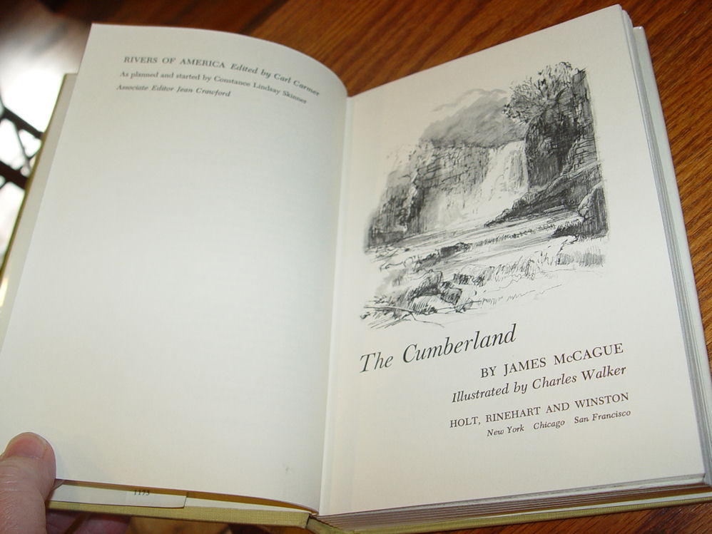 THE CUMBERLAND by James                                         McCague 1973 1st Rivers of                                         America History