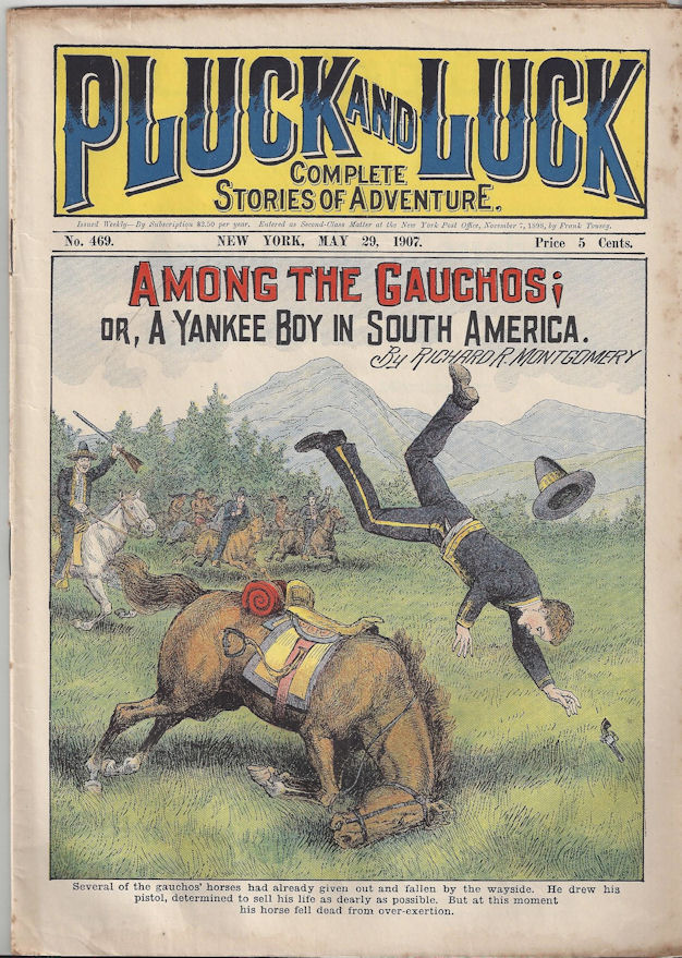 Pluck and Luck No. 469 May                                         29 1907 Antique Dime Novel                                         Magazine