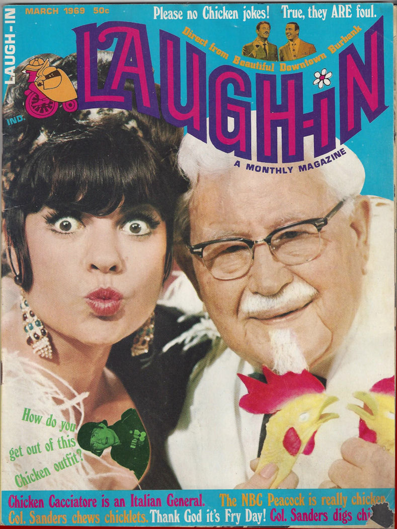 Colonel Sanders on the                                         cover of Laugh-In Magazine,                                         March 1969