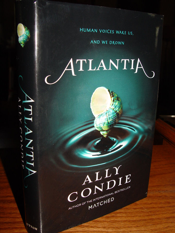 Atlantia By Ally Condie                                         2014 Penguin Group Teen &                                         Young Adult Fantasy Fiction