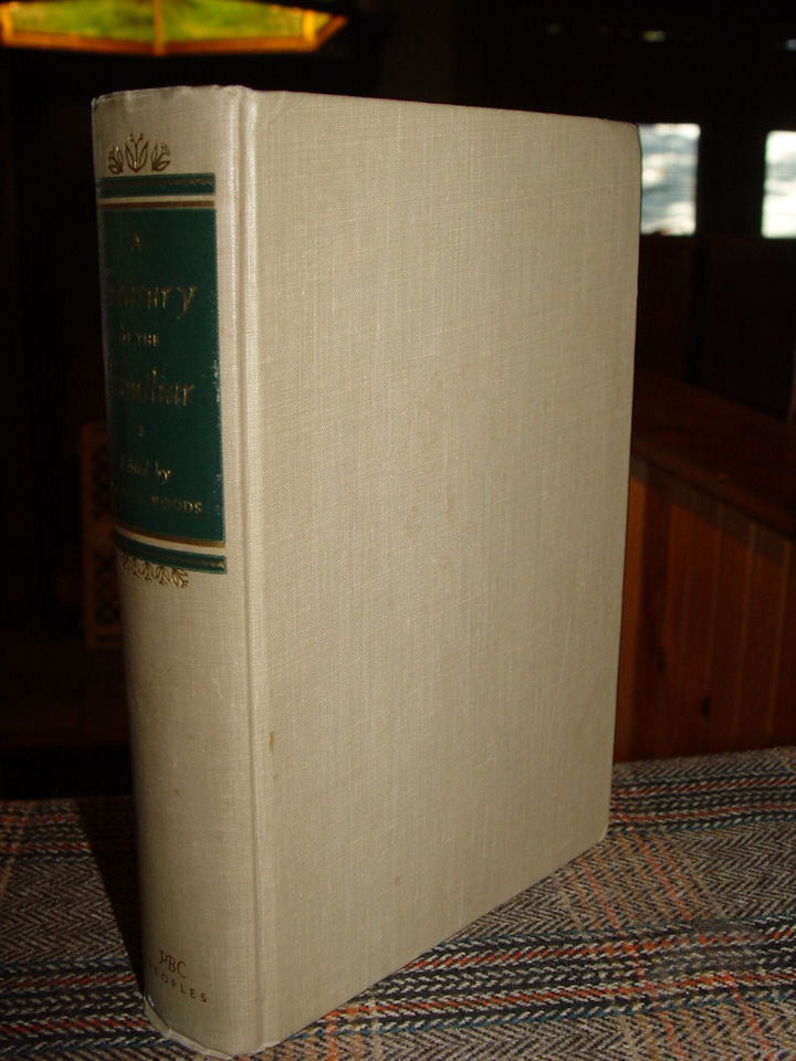 A Treasury of the Familiar                                         Hardcover – 1942 by Ralph L                                         Woods