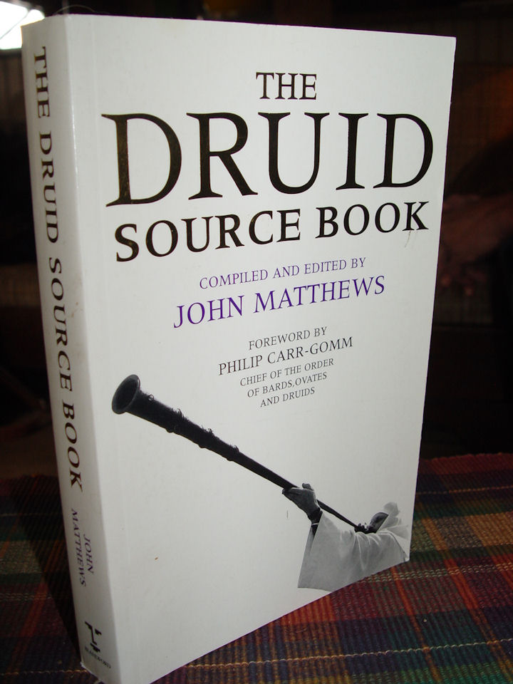 The Druid Source Book                                         Paperback – May, 1998 by John                                         Matthews