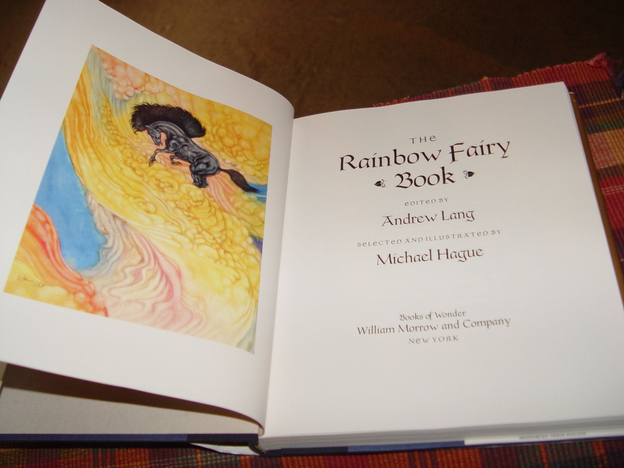 THE RAINBOW FAIRY                                         BOOK by Andrew Lang -                                         Illustrated by Michael Hague,                                         Published by William Morrow                                         & Co. 1993