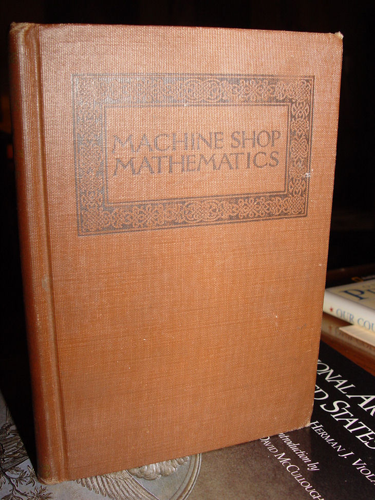 Machine-Shop                                         Mathematics ~ Boston Ginn and                                         Company 1922