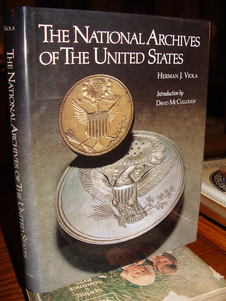 The National Archives of                                         the United States Hardcover –                                         1984 by Herman J. Viola