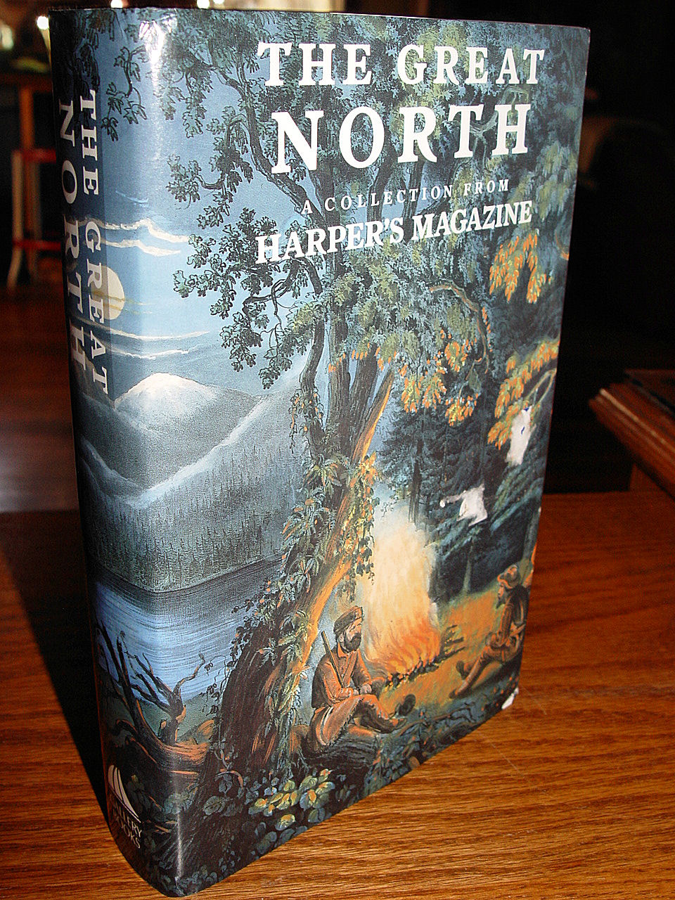 The Great North: a                                         Collection from Harper's                                         Magazine ~ 1990 NY Gallery Books                                         1st American Ed