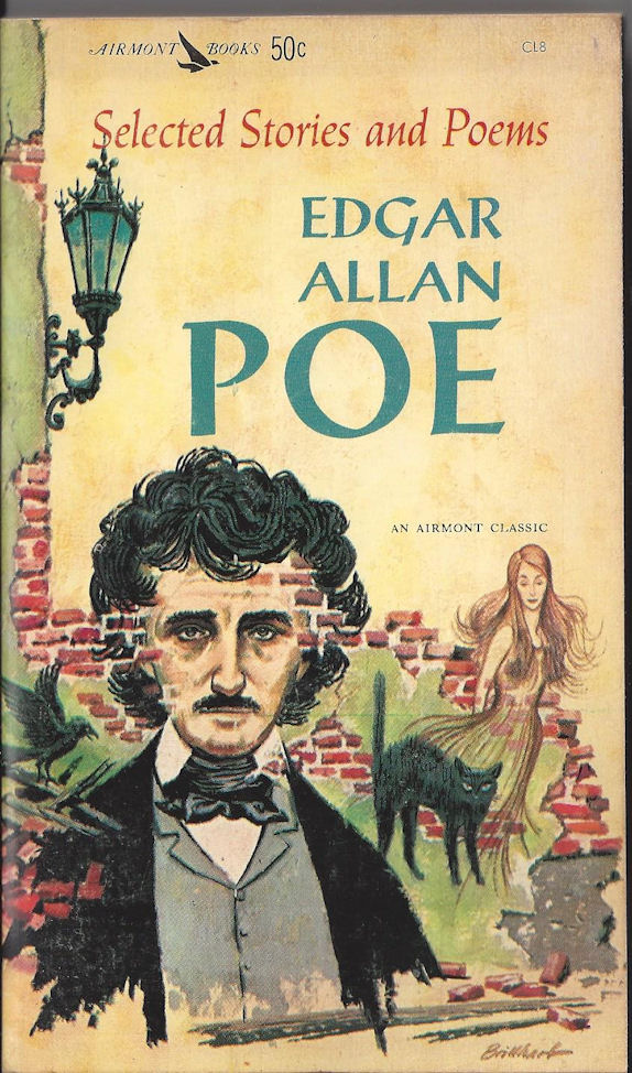 Selected Stories and                                     Poems Edgar Allan Poe. An Airmont                                     Classic 1962