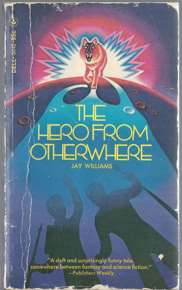 The Hero From Otherwhere ~ Jay                                     Williams Dell 1972 Paperback