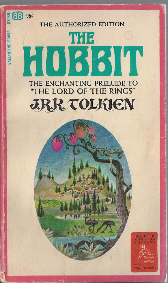 "The Hobbit The                                     Enchanting Prelude To ""the Lord                                     of The Rings"" Authorized                                     Edition. J.R.R. Tolkien Ballantine                                     Books"