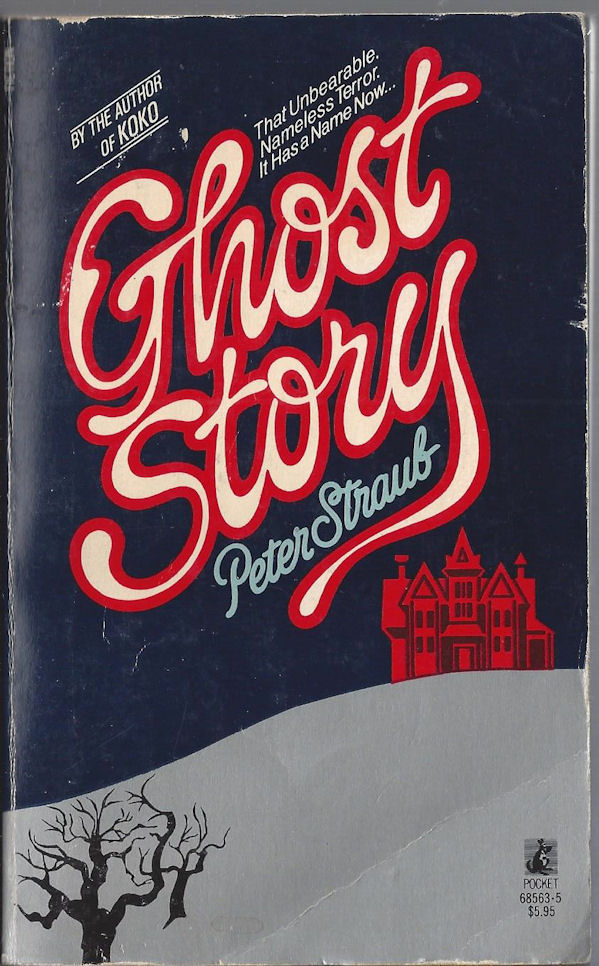 Ghost Story ~ Peter                                     Straub Pocket Book Publ. 1980