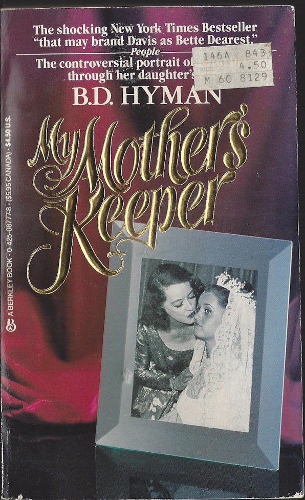 My Mother's Keeper B.D.                                     Hyman. Berkley Books. 1986