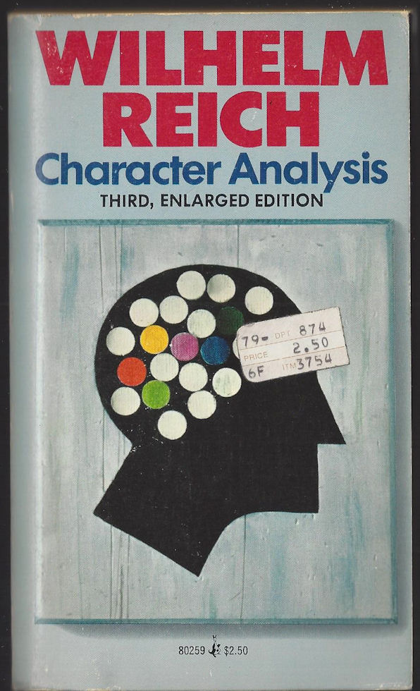 Character Analysis ~                                     Wilhelm Reich Third Enlarged                                     Edition. Pocket Book 1976 Cover Art                                     by Al Pisano