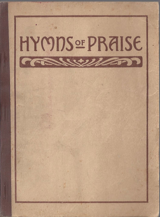 1922 Hymns of Praise Book                                         Compiled by F.G. Kingsbury ~                                         Hope Publishing ~ Newsclipping                                         too!