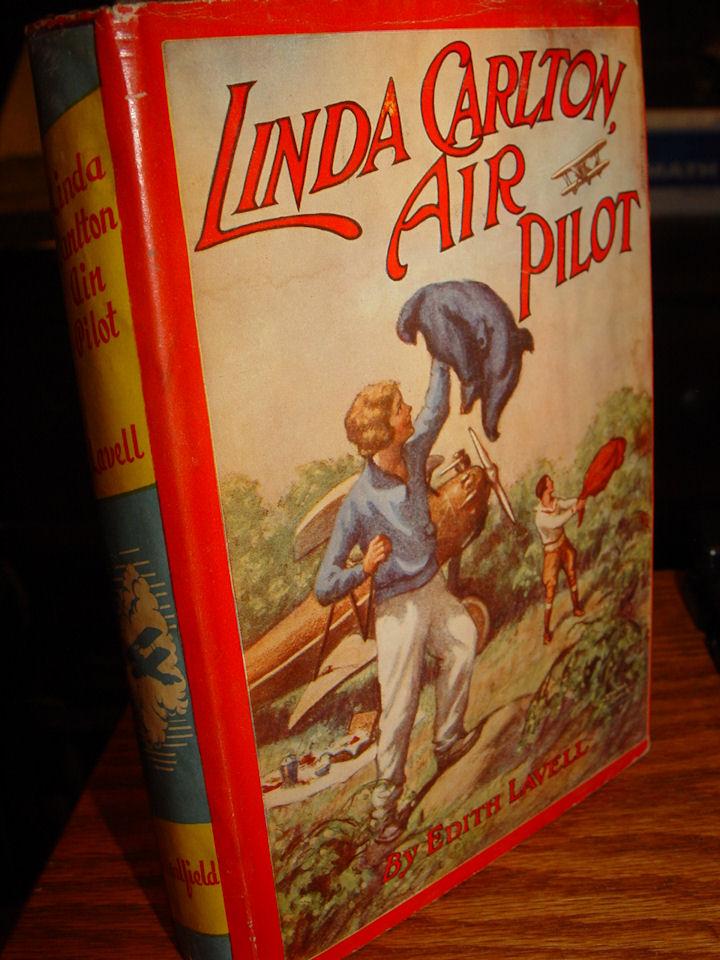 Linda Carlton Air Pilot,                                         Lavell 1931, dust jacket, girls                                         adventure - Aviation