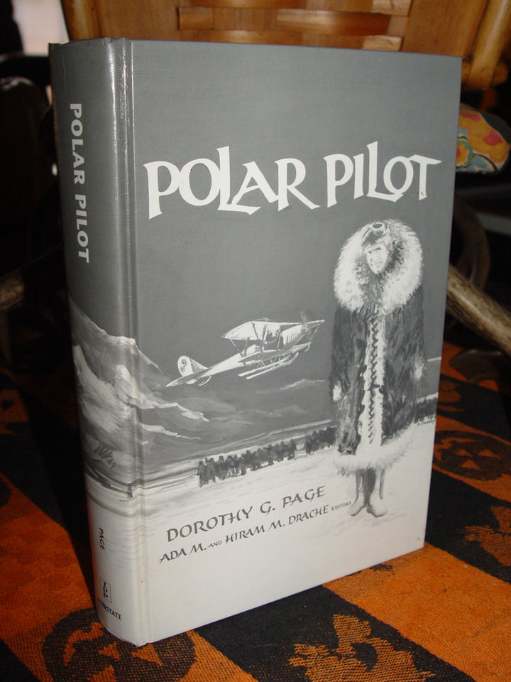 Polar Pilot: The Carl Ben                                         Eielson Story by Ada M. Drache                                         and Dorothy G. Page 1992