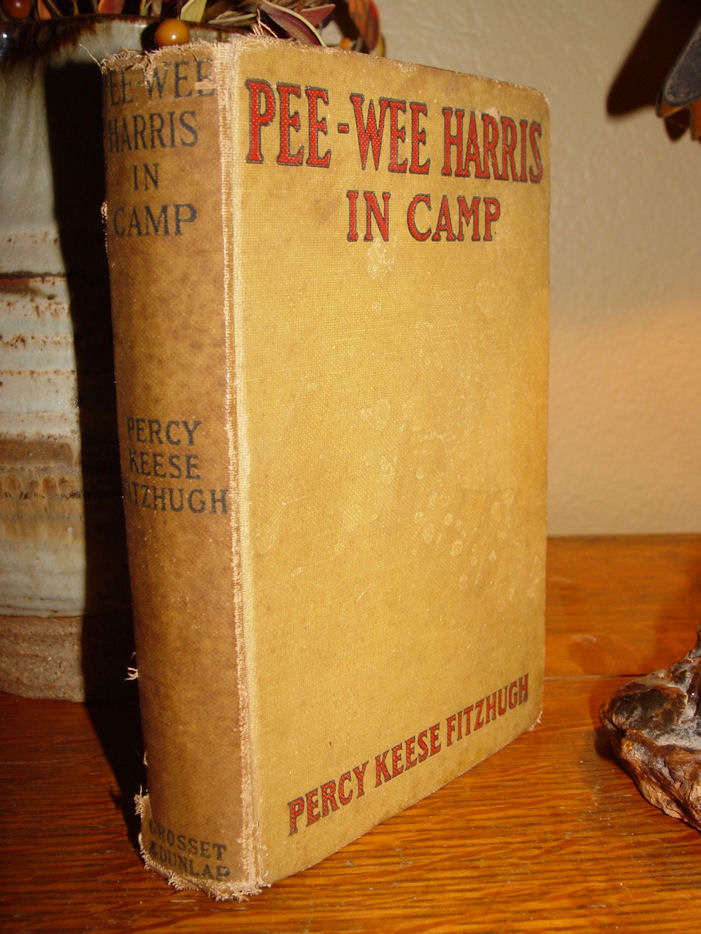 Pee-Wee Harris in Camp                                         Hardcover – 1922 by PERCY KEESE                                         FITZHUGH