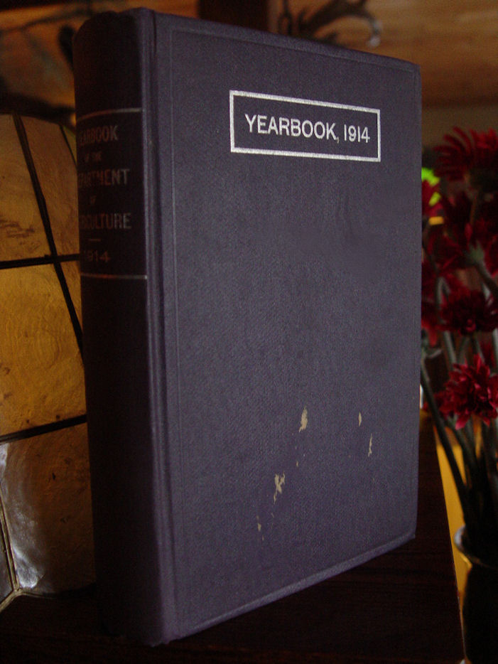Yearbook of Department of                                         Agriculture 1914 Illustrated /                                         Washington Government 1915                                         Printing